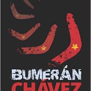 Bumerán Chávez: Los fraudes que llevaron al colapso de Venezuela